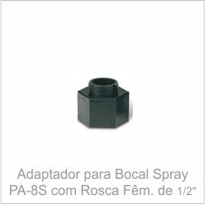 """Adaptador para Bocal Spray PA-8S com Rosca Fêmea 1/2"""""""